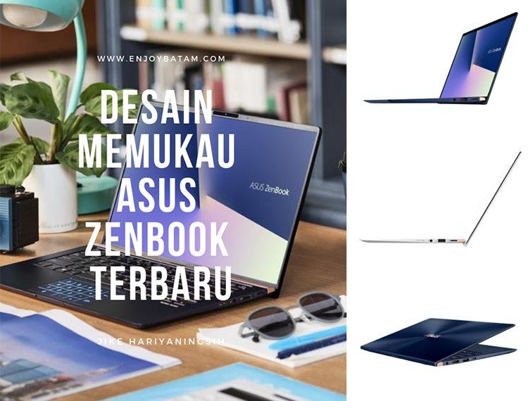 Desain Memukau ASUS ZenBook Terbaru